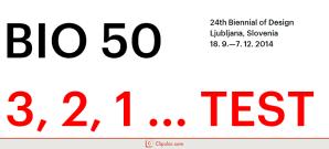BIO 50 - 24th Biennial of Design, Ljubljana, Slovenia.clipular