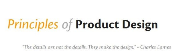 Principles of Product Design from @bokardo