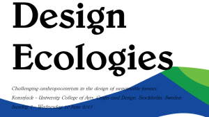 Design Ecologies from Nordes 2015