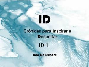 Crônicas para inspirar e despertar de Iara De Dupont